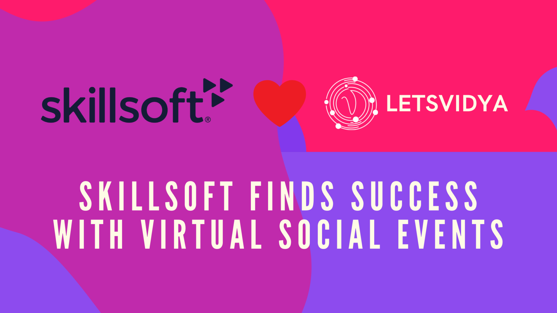 Skillsoft finds success with virtual social events
